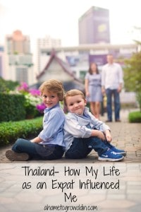 Thailand- How My Life as an Expat Influenced Me