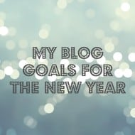 My Blog Goals for the New Year