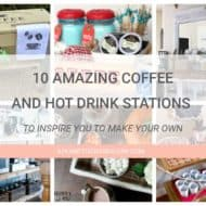 10 Amazing Coffee and Hot Drink Stations