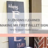 5 Lessons I Learned Making My First Pallet Sign