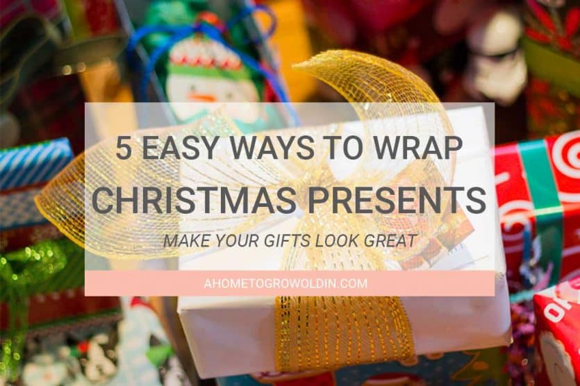 Presents 5 Easy Ways To Wrap For Christmas
