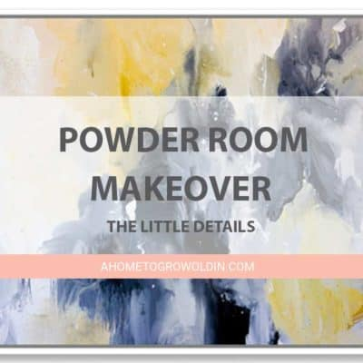 Transitional Farmhouse Powder Room Makeover {One Room Challenge Week 5} – The Little Things