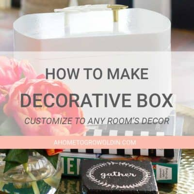 How to Make a Super Easy Decorative Storage Box
