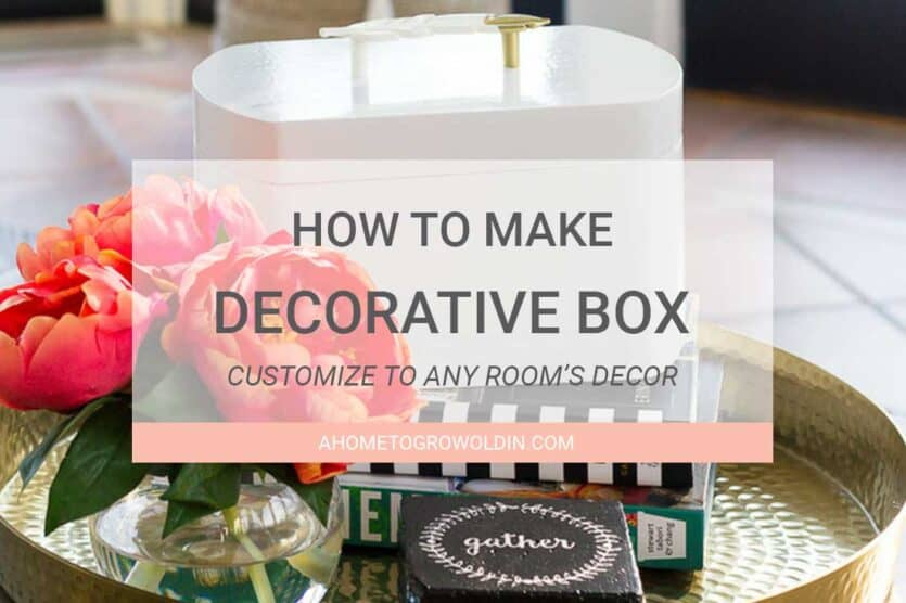 Decorative Boxes How To Make : How to make a super easy decorative storage box home