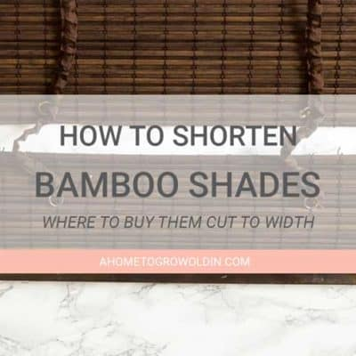 How To Get a Custom Look with an Inexpensive Bamboo Shade