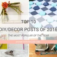 Top 10 DIY/Home Decor Posts of 2016