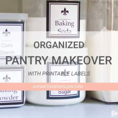 How To Organize A Pantry With Free Printable Labels