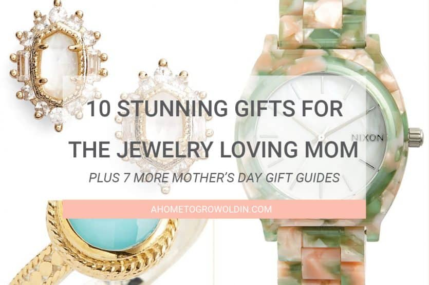 10 Stunning Gifts for the Jewelry Loving Mom this Mother's ...
