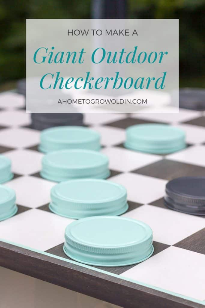 title for the instructions on how to make a giant oversized mason jar outdoor checkerboard