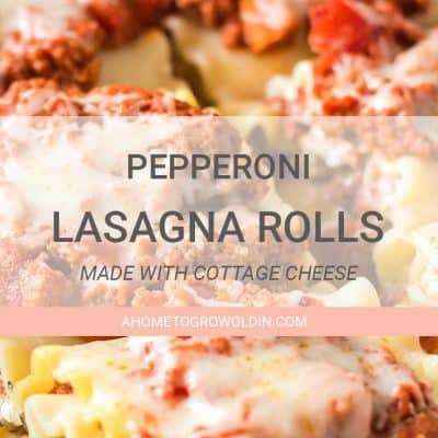 text graphic for pepperoni lasagna rolls