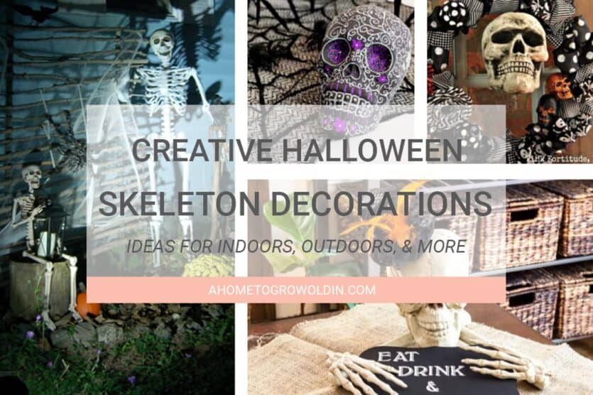 Creative Halloween Skeleton Decorations A Home To Grow Old In