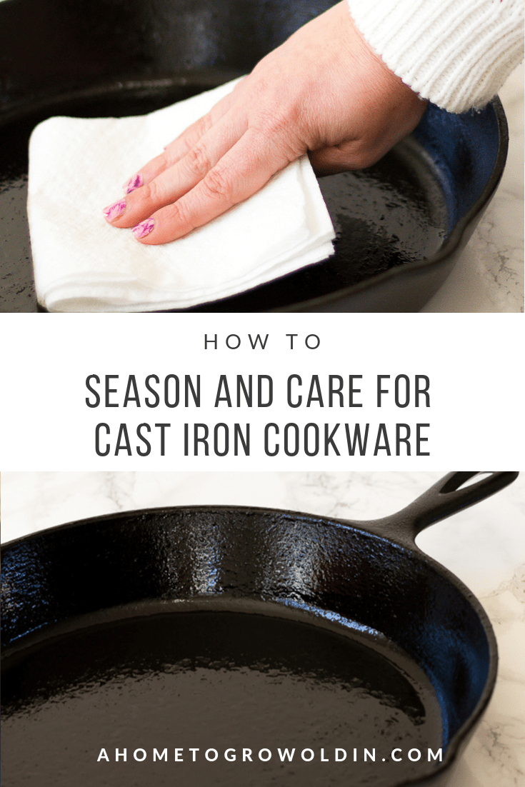 Whether you're new to cast iron cookware or have been using it for a lifetime you will find the best tips on how to season and clean your cast iron skillet! Learn how to get a nonstick surface that will last for years! #ahometogrowoldin #seasoning #cookware