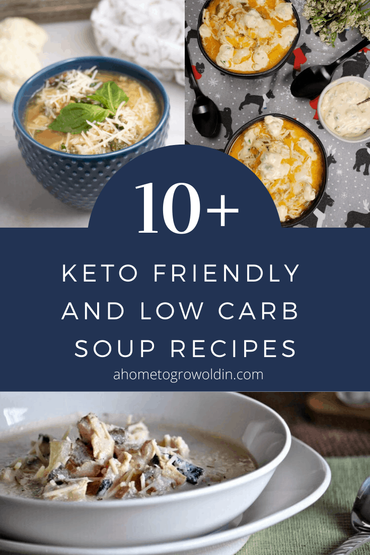 10+ keto friendly and low carb soup recipes