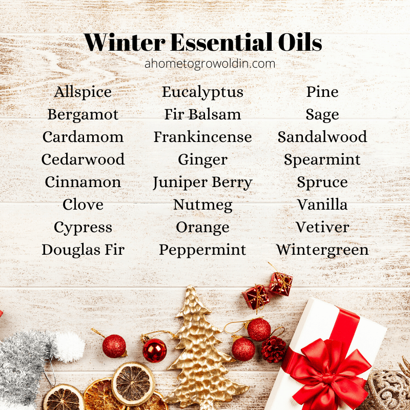list of winter essential oils, allspice, bergamot, cardamom, cedarwood, cinnamon, clove, cypress, douglas fir, eucalyptus, fir balsam, frankincense, ginger, juniper berry, nutmeg, orange, peppermint, pine, sage, sandalwood, spearmint, spruce, vanilla, vetiver, wintergreen