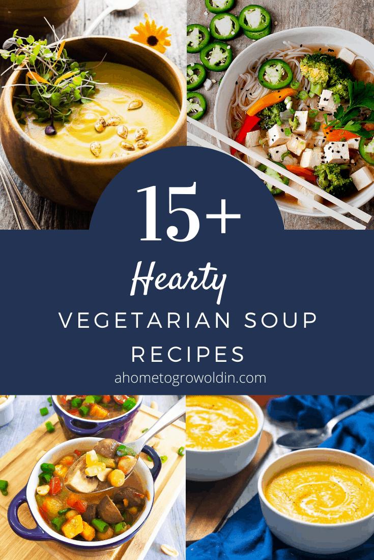 15+ hearty vegetarian soup recipes
