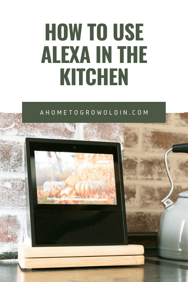 graphic for how to use alexa in the ktichen with an image of an Amazon echo show on a kitchen countertop
