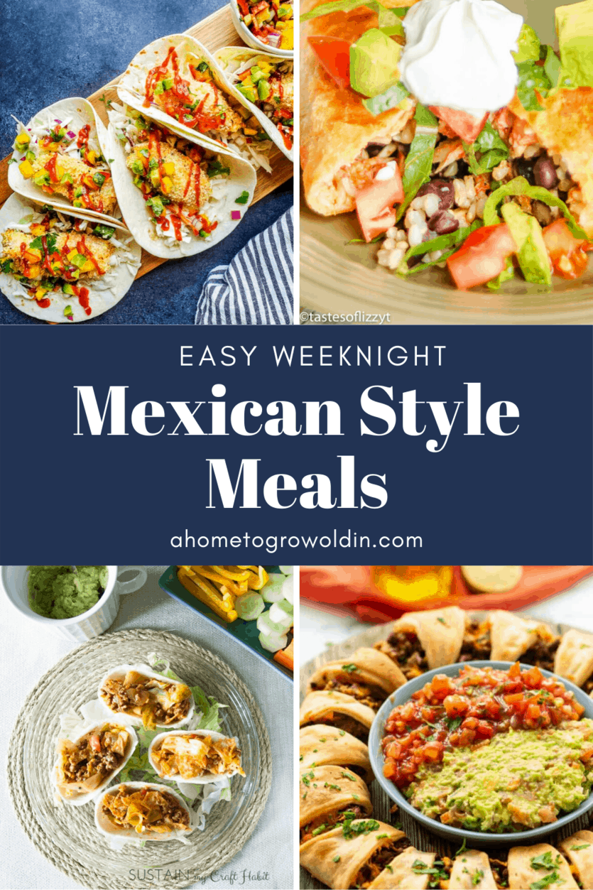 easy weeknight mexican style meals