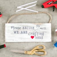 Make a Sign with Your Favorite Crafting Quote