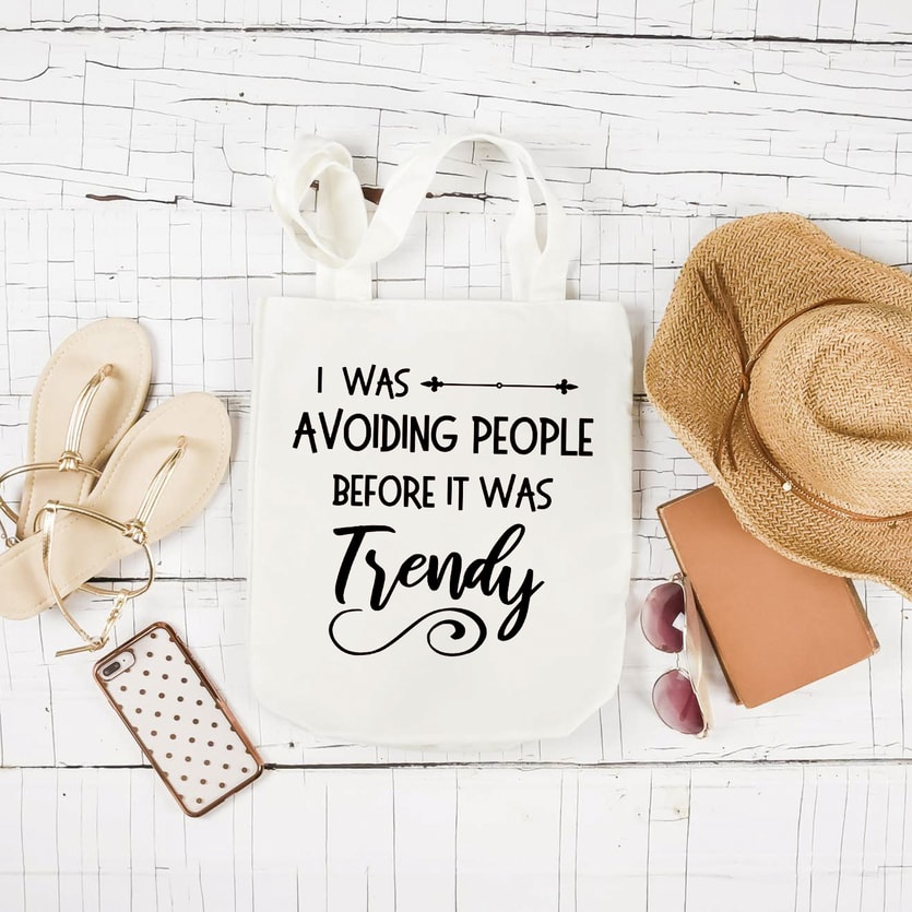 avoiding people quote on a tote bag cut with either a silhouette or cricut