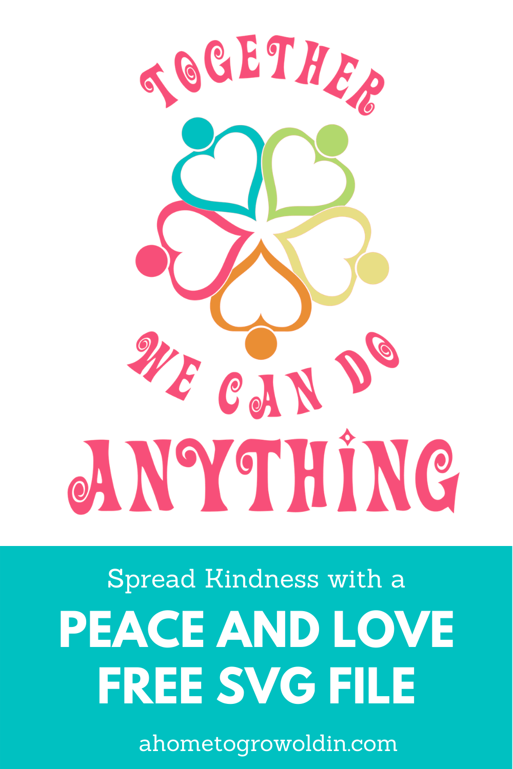 together we can do anything free love svg file